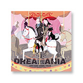 DREAMANIA<br>-DREAMS COME TRUE smooth groove collection-