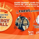 『ENEOS presents DREAMS COME TRUE 中村正人のENERGY for ALL』